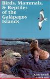 Birds, Mammals and Reptiles of the Galapagos Islands 9780300088649