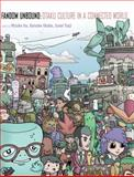 Fandom Unbound : Otaku Culture in a Connected World, , 0300158645