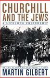 Churchill and the Jews, Martin Gilbert, 0805088644