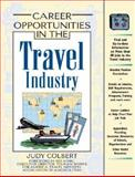 Career Opportunities in the Travel Industry 9780816048649