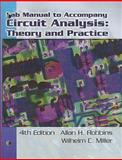 Circuit Analysis : Theory and Practice, Robbins, Allan H. and Miller, Wilhelm C., 1418038644