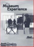 The Museum Experience-West, Douglass, Scott, 0495188654
