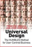 Design for All : A Practical Approach to Universal Design, Aragall, Francesc and Montana, Jordi, 0566088657