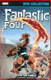 Fantastic Four Epic Collection: All in the Family, Stan Lee and Jim Shooter, 0785188657