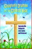 Children's Dramas for the Church Year, , 1426778651