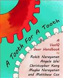 A Tooth for a Tooth, Rohit Narayanan and Angela Wei, 1499118651