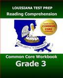 LOUISIANA TEST PREP Reading Comprehension Common Core Workbook Grade 3, Test Master Test Master Press Louisiana, 1500478652