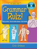 Grammar Rulz! : Daily Practice, Social Studies Themes, Tech-friendly, Ortman, Erik, 1934338656