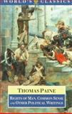 Rights of Man, Common Sense, and Other Political Writings, Paine, Thomas, 0192828657