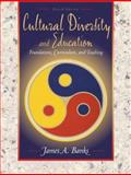 Cultural Diversity and Education : Foundations, Curriculum, and Teaching, Banks, James A., 0205308651