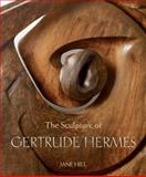 Sculpture of Gertrude Hermes, Hill, Jane, 0853318654