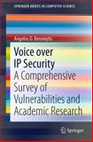 Voice over IP Security : A Comprehensive Survey of Vulnerabilities and Academic Research, Keromytis, Angelos D., 1441998659