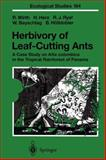 Herbivory of Leaf-Cutting Ants : A Case Study on Atta Colombica in the Tropical Rainforest of Panama, Wirth, Rainer and Herz, Hubert, 3642078656