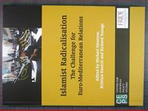 Islamist Radicalisation : The Challenge for Euro-Mediterranean Relations, , 9290798653