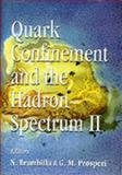 Quark Confinement and the Hadron Spectrum II 9789810228651