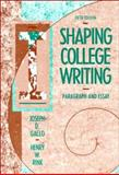 Shaping College Writing : Paragraph and Essay, Gallo, Joseph D. and Rink, Henry W., 0155808656