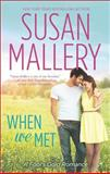 When We Met, Susan Mallery, 0373778651