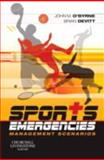 Sports Emergencies : Management Scenarios, , 0443068658