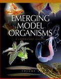 Emerging Model Organisms : A Laboratory Manual, Cold Spring Harbor Laboratory Press, 0879698659