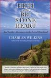 High on the Big Stone Heart, Charles Wilkins, 1550028650