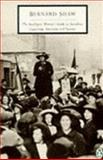 The Intelligent Woman's Guide to Socialism, Capitalism, Sovietism and Fascism, George Bernard Shaw, 0140188657