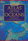 Philip's Atlas of the Oceans, Pernetta, John, 0540078654