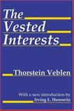 The Vested Interests, Veblen, Thorstein, 076580865X
