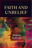 Faith and Unbelief, Stephen Bullivant, 080914865X
