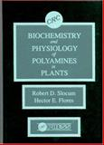 Biochemistry and Physiology of Polyamines in Plants 9780849368653