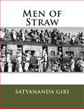 Men of Straw, Satyananda Giri, 147518865X