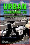Urban Transport VII : Urban Transport and the Environment for the 21st Century, , 1853128651