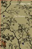 The Warden, Anthony Trollope, 0099528657