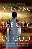 Defending the City of God, Sharan Newman, 113727865X