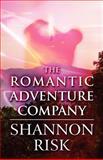 The Romantic Adventure Company, Shannon Risk, 1462688659