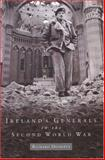 Ireland's Generals in the Second World War, Doherty, Richard, 1851828656