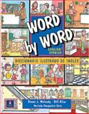 Word by Word Picture Dictionary : English/Spanish Edition, Molinsky, Steven J. and Bliss, Bill, 0131258656