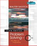 Problem Solving with C++ : The Object of Programming, Savitch, Walter J., 0321268652