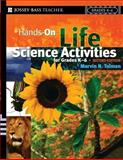 Hands-On Life Science Activities for Grades K-6, Marvin N. Tolman, 0787978655