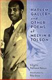 Harlem Gallery, Tolson, Melvin B., 0813918650