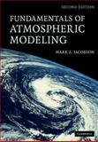 Fundamentals of Atmospheric Modeling, Jacobson, Mark Z., 0521548659