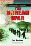 The Korean War Volume 3 : An Exhaustive Chronology, Hannings, Bud, 0786428651