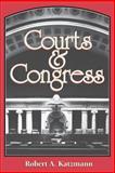 Courts and Congress, Katzmann, Robert A., 0815748655