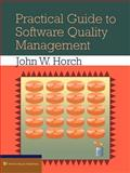 Practical Guide to Software Quality Management, Horch, John W., 0890068658