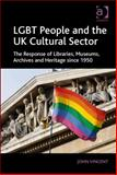 Lgbt's in Cultural and Heritage Organisations, Vincent, John, 1409438651