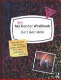 My Gender Workbook, Updated, Kate Bornstein, 0415538653