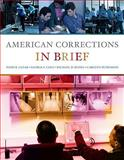 American Corrections in Brief, Clear, Todd R. and Cole, George F., 0495808652