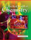 The Real World of Chemistry, Fruen, Lois, 0757568653