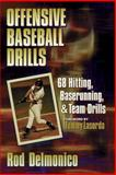 Offensive Baseball Drills, Rod Delmonico, 0873228650