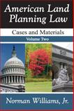 American Land Planning Law Set : Cases and Materials, , 1412848652