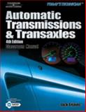 Today's Technican : Automatic Transmissions and Transaxles, Erjavec, Jack, 1418028657